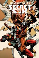 DEADSHOT & LES SECRET SIX T1