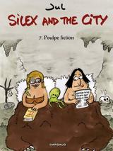SILEX AND THE CITY T7: POULPE FICTION