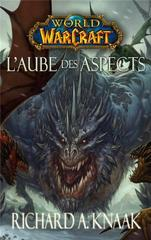 WORLD OF WARCRAFT: L'AUBE DES ASPECTS