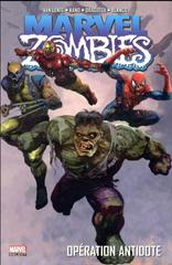 MARVEL ZOMBIES T3: OPERATION ANTIDOTE