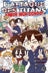 L'ATTAQUE DES TITANS - JUNIOR HIGH SCHOOL T11