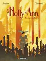HOLLY ANN T3: NE DANS LE BAYOU