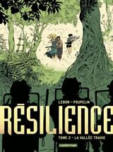 RESILIENCE T2: LA VALLEE TRAHIE
