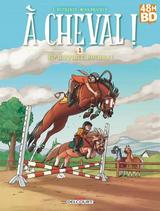 A CHEVAL !: EDITION 48H BD 2018