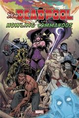 DEADPOOL: MRS DEADPOOL ET LES HOWLING COMMANDOS