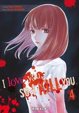 I LOVE YOU SO I KILL YOU T4