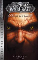 WORLD OF WARCRAFT: COEUR DE LOUP