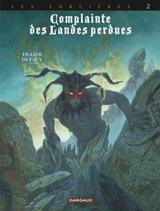 COMPLAINTE DES LANDES PERDUES - CYCLE 3 T2: INFERNO