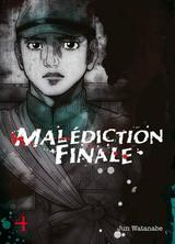 MALEDICTION FINALE T4