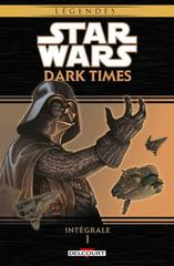 STAR WARS - DARK TIMES T1