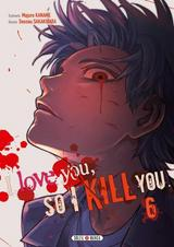 I LOVE YOU SO I KILL YOU T6
