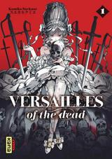 VERSAILLES OF THE DEAD T1