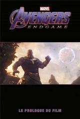 AVENGERS ENDGAME: LE PROLOGUE DU FILM