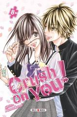 CRUSH ON YOU ! T8