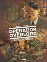 OPERATION OVERLORD T6: UNE NUIT AU BERGHOF