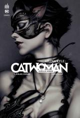 SELINA KYLE : CATWOMAN T1