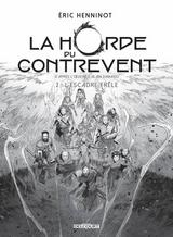 HORDE DU CONTREVENT (LA) T2: EDITION N&B