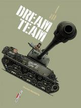 MACHINES DE GUERRE: DREAM TEAM