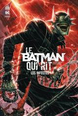 LE BATMAN QUI RIT TOME 2 – LES INFECTES