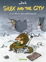 SILEX AND THE CITY T9: SILEX AND THE CITY - TOME 9