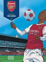 ARSENAL F.C. T2: THE CHOICE