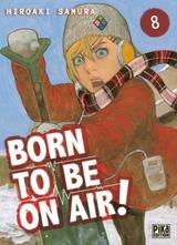 BORN TO BE ON AIR! T8