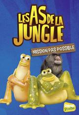 LES AS DE LA JUNGLE - POCHE T8: MISSION PAS POSSIBLE