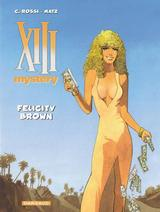 XIII MYSTERY T9: FELICITY BROWN