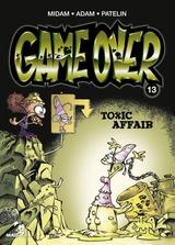 GAME OVER T13: TOXIC AFFAIR