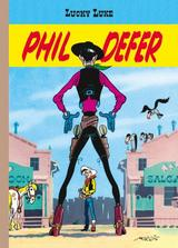 LUCKY LUKE - TIRAGES LUXE T1: PHIL DEFER
