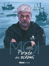 MOI, CAPITAINE PAUL WATSON, PIRATE DES OCEANS